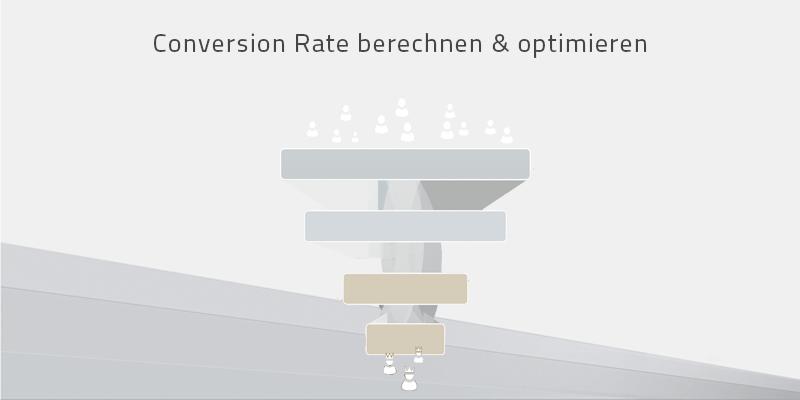 Conversion Rate berechnen und optimieren – Best Practice Tipps für die Umsetzung