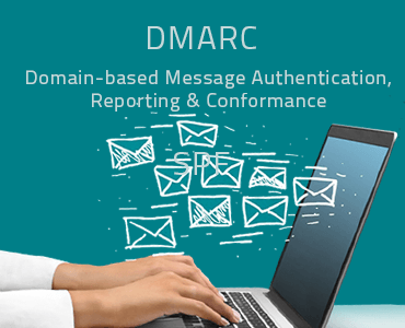 DMARC - Domain-based Message Authentication, Reporting & Conformance
